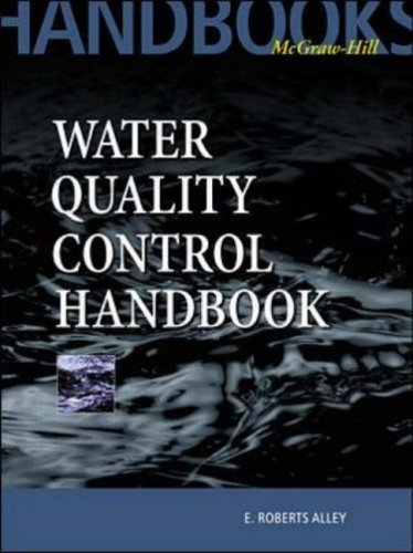 Water Quality Control Handbook 1st edition by Alley, E. Roberts (2000) -