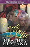 Cards Never Lie, Heather Hiestand, 1419958216