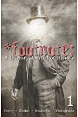Footnote #1: A Literary Journal of History Paperback