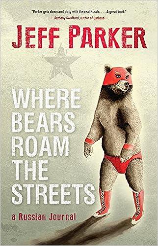 Where Bears Roam The Streets: Jeff Parker: 9781554683826: Amazon com