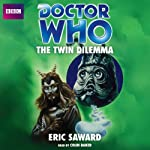 Doctor Who: The Twin Dilemma | Eric Saward