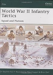 World War II Infantry Tactics (1): Squad and Platoon: Squad to Company (Elite, Band 105)