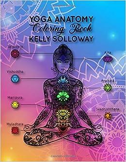 Amazon.com: yoga anatomy coloring book kelly solloway: the ...