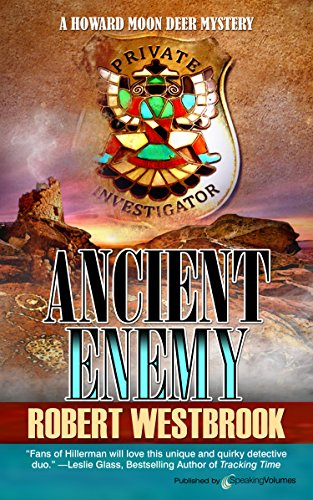 Ancient Enemy (A Howard Moon Deer Mystery Book 4)