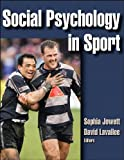 Social Psychology in Sport 1st Edition
