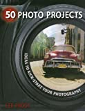 50 Photo Projects, Lee Frost, 0715329766