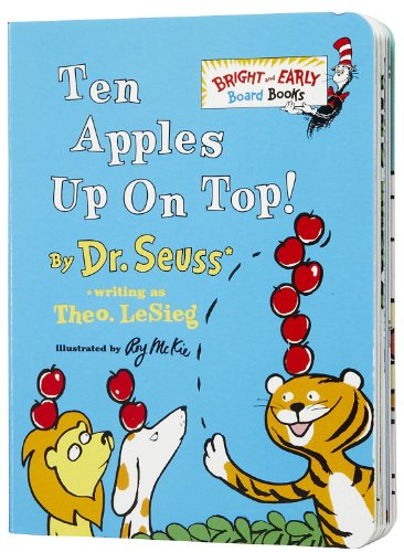 Dr. Seuss Ten Apples Up On Top Board Book