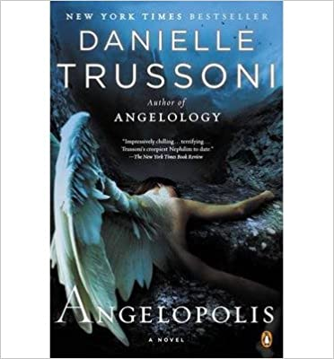 [ ANGELOPOLIS ] By Trussoni, Danielle ( Author) 2013 [ ]