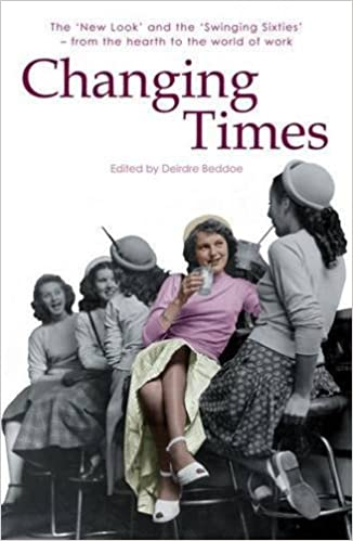 Changing Times (Honno Voices) by Deirdre Beddoe (2010-01-21)