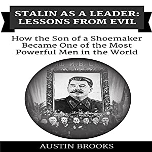 Stalin as a Leader: Lessons from Evil Audiobook