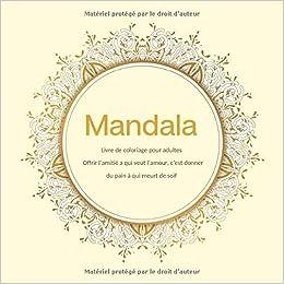 Amazon Com Livre De Coloriage Pour Adultes Mandala Offrir L