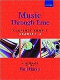 Music through Time Clarinet Book 1: Bk. 1