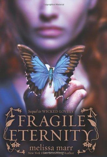 Read Online Fragile Eternity (Wicked Lovely) pdf epub