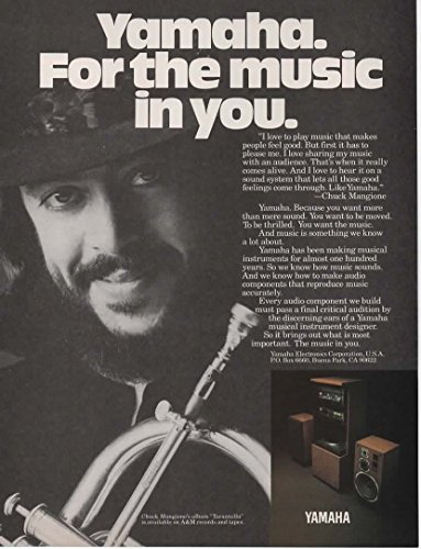 "Magazine Print Ad: 1982 Musician Chuck Mangione for Yamaha Sound/Audio Systems,""Yamaha. For the music in you"""