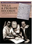 Wills and Probate Records, Nigel Taylor and Karen Grannum, 1905615418