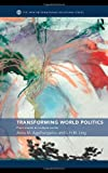 Transforming World Politics: From Empire To Multiple Worlds (New International Relations), Anna M. Agathangelou, L.H.M. Ling, 041577280X