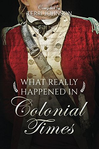What Really Happened in Colonial Times: A Collection of Historical Biographies by Knowledge Quest, Inc. (Image #1)