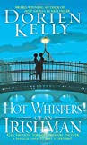 Hot Whispers of an Irishman, Dorien Kelly, 0743464605