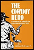 img - for The Cowboy Hero book / textbook / text book