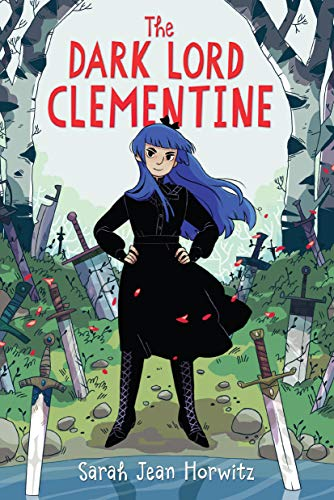 The Dark Lord Clementine by [Horwitz, Sarah Jean]