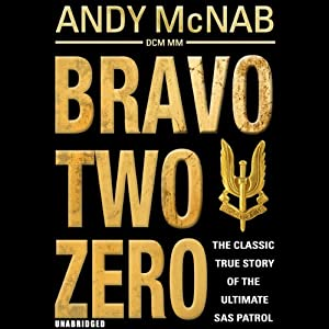 Bravo Two Zero - 20th Anniversary Edition Audiobook