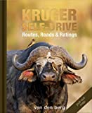 img - for Kruger Self-Drive: Routes, Roads & Ratings book / textbook / text book