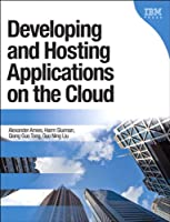 Developing and Hosting Applications on the Cloud Front Cover