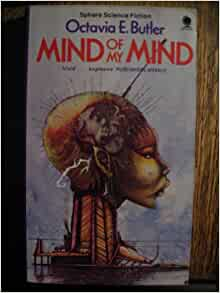 Mind of My Mind (Sphere science fiction): Octavia E ...