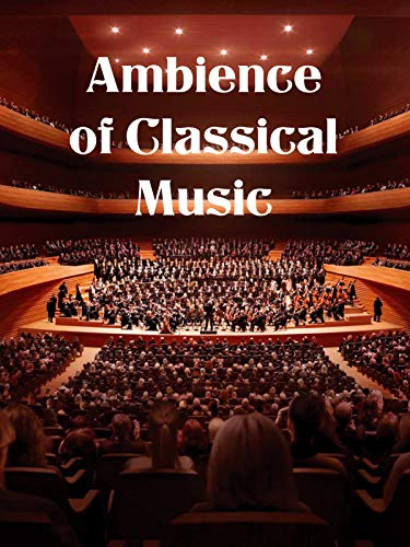 Ambience of Classical Music
