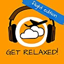 Get Relaxed Flights! Flugangst überwinden mit Hypnose! Hörbuch von Kim Fleckenstein Gesprochen von: Kim Fleckenstein