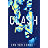 Clash: Cal and Macy's Story Book 1 (The Legal Affairs Series 3)
