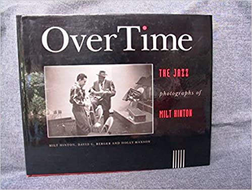 Book OverTime: The Jazz Photographs of Milt Hinton