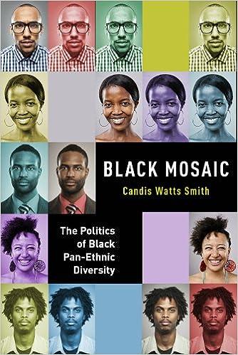 Black Mosaic: The Politics of Black Pan-Ethnic Diversity: Candis