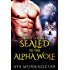 SEALED To The Alpha Wolf (SHIFT Squad Book 1)