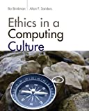 Ethics in a Computing Culture (Advanced Topics) 1st Edition