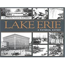 Lake Erie: A Pictorial History