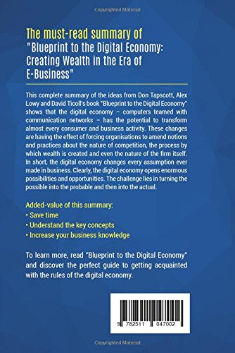 Summary blueprint to the digital economy review and analysis of summary blueprint to the digital economy review and analysis of tapscott lowy and ticolls book amazon businessnews publishing libros en idiomas malvernweather Image collections