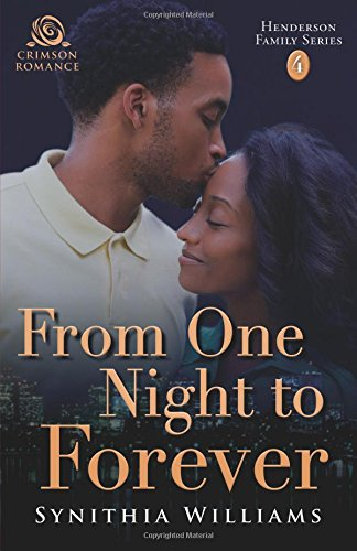 Read Online From One Night to Forever (Henderson Family) ebook