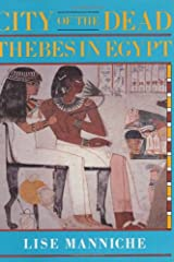 City of the Dead: Thebes in Egypt (British Museum Publications) Hardcover