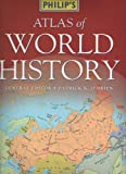 img - for Philip's Atlas of World History book / textbook / text book