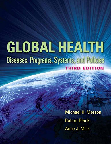 Global Health: Diseases, Programs, Systems, and Policies