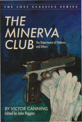 The Minerva Club, The Department of Patterns, and Others (Lost Classics (Paperback)) Canning
