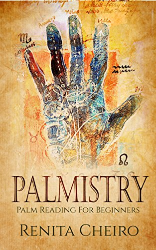palmistry palm reading for beginners the complete fully illustrated book revealing the fortune secrets hidden in your hand english edition