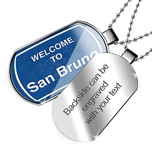 NEONBLOND Personalized Name Engraved Sign Welcome to San Bruno Dogtag ()