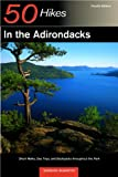 50 Hikes in the Adirondacks - Explorer's Guide, Barbara McMartin, 0881505404