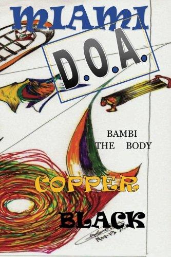 Miami D.O.A.: Bambi the Body (Volume 1) PDF