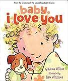 Baby, I Love You, Karma Wilson, 1416919104