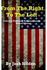 From The Right To The Left: The Collected Political & Religious Essays Paperback