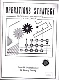 img - for Operations Strategy: Focusing Competitive Excellence (Quantitative Methods and Applied Statistics Series) by Peter W. Stonebraker (1994-03-22) book / textbook / text book