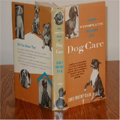 The Complete Book of Dog Care by Doubleday